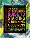 The Young Entrepreneur's Guide to Sta...
