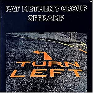 Pat Metheny Group - Offramp - Amazon.com Music