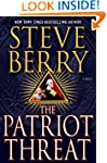 The Patriot Threat (Cotton Malone Boo...