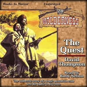 The Quest: Wilderness Series, Book 28 | [David Thompson]