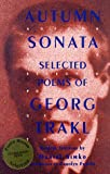 Autumn Sonata: Selected Poems of Georg Trakl (1559212519) by Trakl, Georg