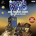 Doctor Who and the War Games Hörbuch von Malcolm Hulke Gesprochen von: David Troughton
