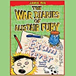 The War Diaries of Alistair Fury: Exam Fever | Jamie Rix