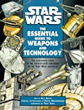 Star Wars: The Essential Guide to Weapons and Technology (0345414136) by Smith, Bill