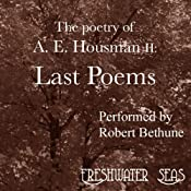 The Poetry of A. E. Housman II: Last Poems | Alfred Edward Housman