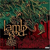 Ashes of the Wake Lamb of God