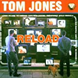 Tom Jones Reload (1999)