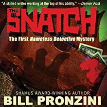 The Snatch: Nameless Detective | Livre audio Auteur(s) : Bill Pronzini Narrateur(s) : Doug Hamilton