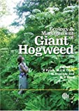 img - for Ecology and Management of Giant Hogweed (Heracleum mantegazzianum) (Cabi Publishing) book / textbook / text book