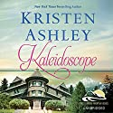 Kaleidoscope Audiobook by Kristen Ashley Narrated by Emma Taylor