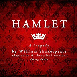 Hamlet: a tragedy by William Shakespeare Audiobook