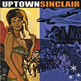 Uptown Sinclair [Explicit]