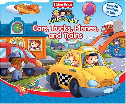 Cars, Trucks, Planes, and Trains:  Fisher-Price Little People
