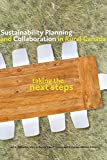 img - for Sustainability Planning and Collaboration in Rural Canada: Taking the Next Steps book / textbook / text book