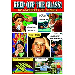 Keep Off the Grass!: The Government's War On Drugs: Keep Off the Grass (1970) / The Terrible Truth (1951) / Seduction of The Innocent (1961) / Drug Abuse: The Chemical Tomb (1969)