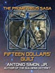 Fifteen Dollars' Guilt (The Prometheu...