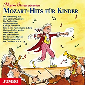 Mozart-Hits für Kinder Hörbuch