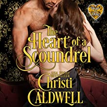 The Heart of a Scoundrel Audiobook by Christi Caldwell Narrated by Tim Campbell