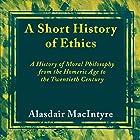 A Short History of Ethics Hörbuch von Alasdair MacIntyre Gesprochen von: Tim Dalgleish