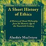A Short History of Ethics | Alasdair MacIntyre