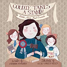 Goldie Takes a Stand!: Golda Meir's First Crusade (       UNABRIDGED) by Barbara Krasner Narrated by Erin Yuen