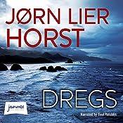 Dregs | [Jørn Lier Horst]