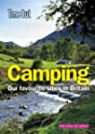Time Out Camping 2nd edition: Our fav...