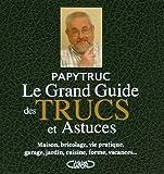 echange, troc Papytruc - Le Grand Guide des Trucs de Papytruc