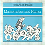 Mathematics and Humor (0226650243) by John Allen Paulos