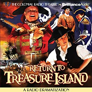 Return to Treasure Island: A Radio Dramatization | [Gareth Tilley]