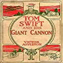 Tom Swift and his Giant Cannon: The Longest Shots on Record