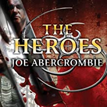 The Heroes (       UNABRIDGED) by Joe Abercrombie Narrated by Michael Page