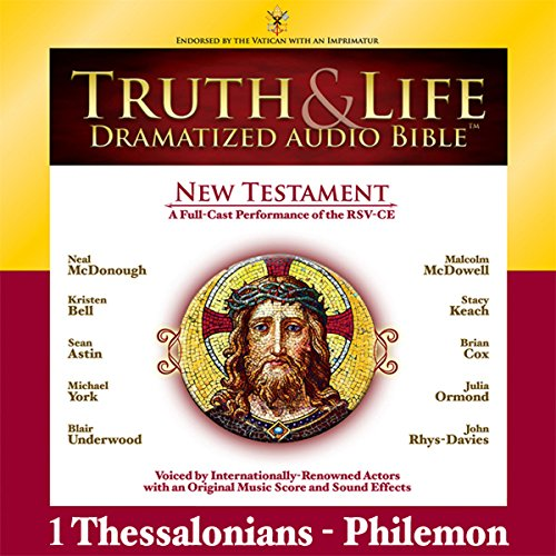Truth and Life Dramatized Audio Bible New Testament: 1 and 2 Thessalonians, 1 and 2 Timothy, Titus, and Philemon