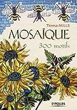echange, troc Teresa Mills - Mosaïque : 300 motifs
