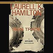 Skin Trade: Anita Blake, Vampire Hunter: Book 17 | Laurell K. Hamilton