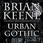 Urban Gothic | Brian Keene