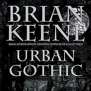 Urban Gothic | [Brian Keene]