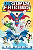 DC Super Friends: Fortress of Solitude