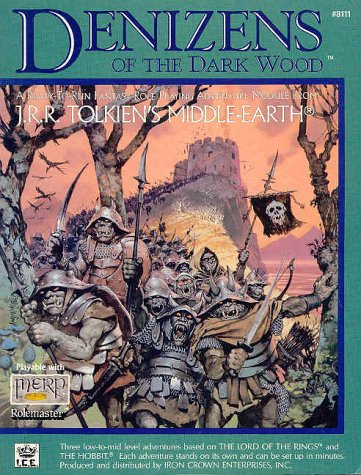 Denizens Of The Dark Wood (Middle Earth Game Supplements, Stock No. 8111)