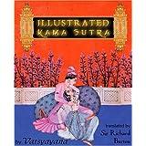 Illustrated Kama Sutra ~ Vatsyayana