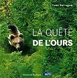 echange, troc Yves Salingue - La quête de l'ours