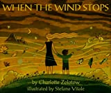 When the Wind Stops (0060254254) by Zolotow, Charlotte