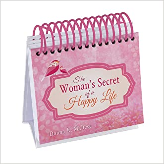 The Woman's Secret of a Happy Life Perpetual Calendar:  Inspired by the Beloved Classic by Hannah Whitall Smith (365 Perpetual Calendars)