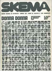 Donna donna. Skema. Numero monografico.: N.A. -: Amazon.com: Books