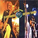 "Live in Tokyovon ""Hughes/Turner Project"""