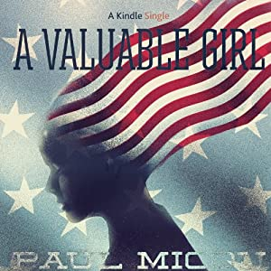 A Valuable Girl | [Paul Micou]