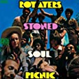 Stoned Soul Picinic