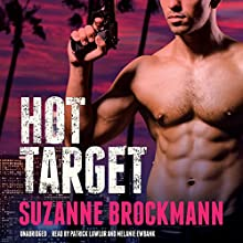Hot Target: Troubleshooters, Book 8 (       UNABRIDGED) by Suzanne Brockmann Narrated by Patrick Lawlor, Melanie Ewbank
