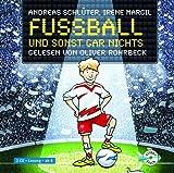 Fußball und ... 1: Fußball und sonst gar nichts!: 2 CDs title=