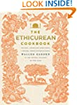 The Ethicurean Cookbook: Recipes, foo...